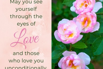 May-you-see-yourself-through-the-eyes-of-Love
