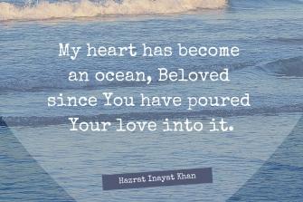My heart has become an ocean Beloved