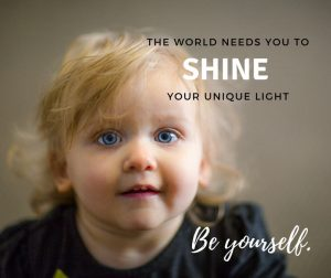 The World Needs You to Shine