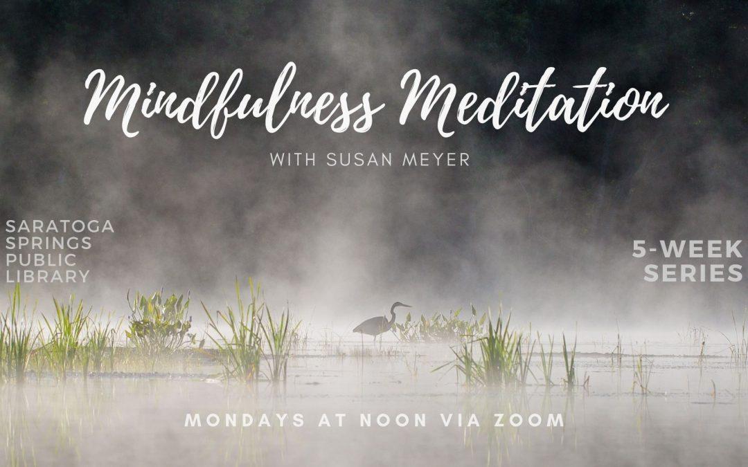 Mindfulness Meditation (Online Series – Zoom)